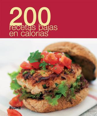 200 recetas bajas en calorias / 200 Low Calorie Recipes By Blume (COR)